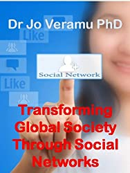 Transforming Global Society Through Social Networks