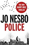 Jo Nesbo Police: A Harry Hole thriller (Oslo Sequence 8)
