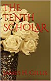 img - for THE TENTH SCHOLAR book / textbook / text book