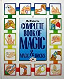 img - for The Usborne Complete Book of Magic & Magic Tricks book / textbook / text book