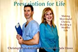 img - for Prescription for Life book / textbook / text book