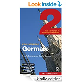 Colloquial German 2: The Next Step in Language Learning (Colloquial Series)