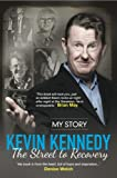 The Street to Recovery by Kevin Kennedy