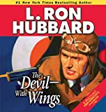 img - for Devil-With Wings, The: An Epic Tale of Fighter Aircraft and British Spy-Craft in War-Torn China (Action Adventure Short Stories Collection) book / textbook / text book