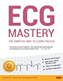 img - for ECG Mastery: The Simplest Way to Learn the ECG book / textbook / text book