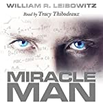 Miracle Man | William R. Leibowitz