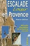 Escalade loisir en Provence : 800 voi...