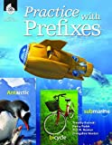img - for Practice with Prefixes book / textbook / text book