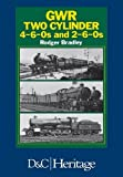 img - for Great Western Railway Two Cylinder 4-6-0's and 2-6-0's book / textbook / text book