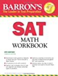 SAT Math Workbook (Barron's Sat Math...