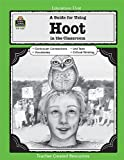 img - for A Guide for Using Hoot in the Classroom (Literature Units) book / textbook / text book