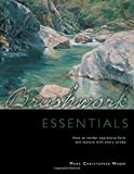 img - for Brushwork Essentials: How to Render Expressive Form and Texture with Every Stroke book / textbook / text book