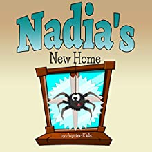 Nadia's New Home (       UNABRIDGED) by Jupiter Kids Narrated by Dorothy Deavers