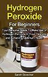 Hydrogen Peroxide: Hydrogen Peroxide...