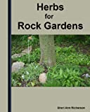 Herbs For Rock Gardens & Ground Covers