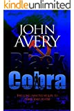 BLACK COBRA (Aaron Quinn thriller series, No. 2)