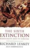 The Sixth Extinction: Biodiversity and Its Survival (Science Masters) (1857994736) by Leakey, Richard E.