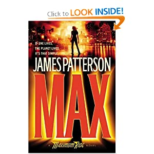 Max (Maximum Ride, Book 5) by James Patterson