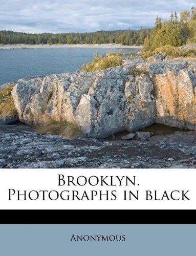 Brooklyn. Photographs in Black