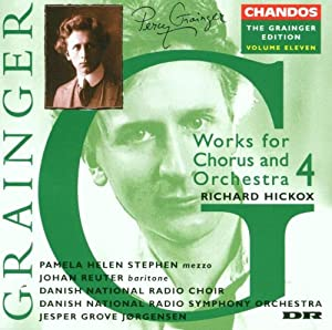 Grainger Edition, Vol.11 - Choral Works 4 by Grainger Edition