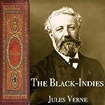The Black-Indies | Jules Verne