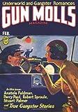 img - for Gun Molls Magazine - 02/32: Adventure House Presents: book / textbook / text book