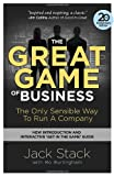 The Great Game of Business, Expanded and Updated: The Only Sensible Way to Run a Company