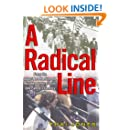 A Radical Line: From the Labor Movement to the Weather Underground, One Family's Century of Conscience