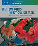 img - for Art in Science: Selections from EMERGING INFECTIOUS DISEASES book / textbook / text book
