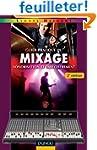 Guide pratique du mixage - 2e �dition...