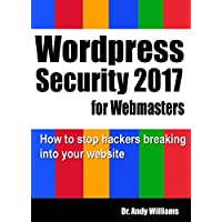 Andy Williams' WordPress Security for Webmaster 2017 Kindle eBook for Free
