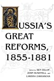 img - for Russia's Great Reforms, 1855-1881 (Indiana-Michigan Series in Russian and East European Studies) book / textbook / text book
