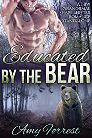 Educated By The Bear: A BBW Paranormal Shape Shifter Romance Standalone