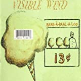 Barb-A-Baal-A-Loo by Visible Wind (2001-02-22?