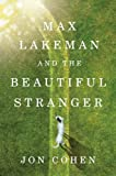 img - for Max Lakeman and the Beautiful Stranger book / textbook / text book