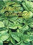 CULTIVO DE PLANTAS AROM�TICAS (GU�AS...