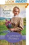 Scattered Petals (Texas Dreams Book #...