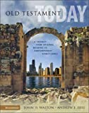img - for Old Testament Today: A Journey from Original Meaning to Contemporary Significance[ OLD TESTAMENT TODAY: A JOURNEY FROM ORIGINAL MEANING TO CONTEMPORARY SIGNIFICANCE ] by Walton, John H. (Author) Nov-16-04[ Hardcover ] book / textbook / text book