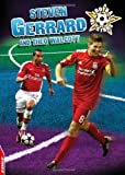 Rory Callan Steven Gerrard and Theo Walcott (EDGE - Football All-Stars)
