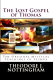 img - for The Lost Gospel of Thomas: The Original Mystical Teachings of Yeshua book / textbook / text book