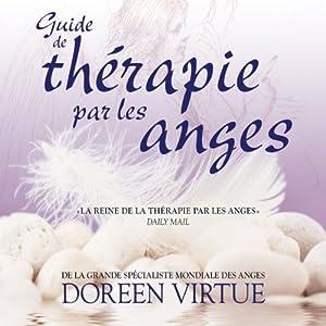 Guide de thérapie par les anges | Livre audio
