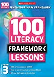 img - for Year 3 (100 Literacy Framework Lessons) by Gillian Howell (2007-08-06) book / textbook / text book