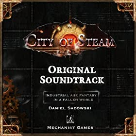 City of Steam (Original Soundtrack)