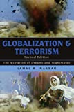 img - for Globalization and Terrorism: The Migration of Dreams and Nightmares book / textbook / text book