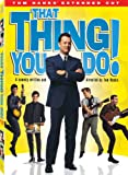 That Thing You Do!: Tom Hanks Extended Cut (Two-Disc Special Edition)