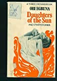 img - for Daughters of the Sun and Other Stories (Three Crowns) book / textbook / text book