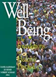 Well-Being: The Foundations of Hedonic Psychology
