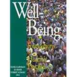 Well-Being: Foundations of Hedonic Psychology ~ Ed Diener