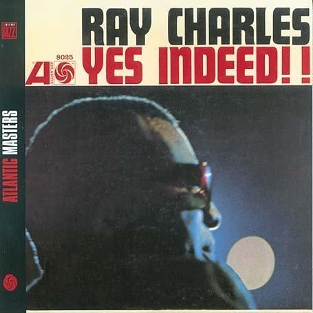 Ray Charles - Yes, Indeed!! - Zortam Music