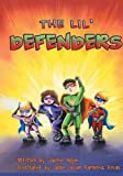 img - for The Lil' Defenders book / textbook / text book